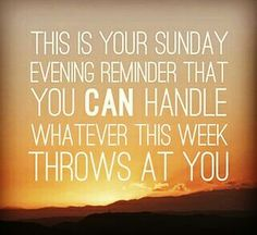 This is your Sunday evening reminder you can handle whatever this week throws at you. Greater is He who is in me than he who is in the world. Motivational Thoughts, Motivational Quotes, Inspirational Quotes, Favorite Quotes, Best Quotes, Tomorrow Is A New Day, Evening Quotes, Sunday Motivation, Quotes Motivation