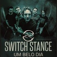 Um Belo Dia by Switch Stance on SoundCloud