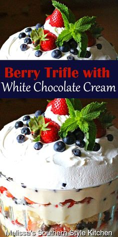 Irresistible red white and blue Berry Trifle with White Chocolate Cream Layered Desserts, Easy No Bake Desserts, Delicious Desserts, Yummy Food, Yummy Recipes, Strawberry Desserts, Köstliche Desserts, Cheesecake Strawberries, Pudding Desserts