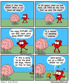 The Awkward Yeti comics = Heart and Brain realize the good old days could be right now Akward Yeti, The Awkward Yeti, Cute Comics, Funny Comics, Heart And Brain Comic, 4 Panel Life, Funny Jokes, Hilarious, Funny Photos
