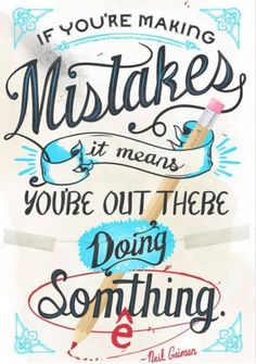 #inspiration #motivation #perfection #truth #quote #typography #mistakes