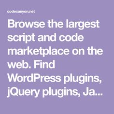 Browse the largest script and code marketplace on the web. Find WordPress plugins, jQuery plugins, Javascript, CSS and more. Save time, Buy code. Mobile Credit Card, Paypal Hacks, Free Casino Slot Games, Wordpress Plugins, Script, Coding, Dolphin Reef, Free Puppies, Crochet Squares