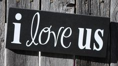 Valentines day is such a fun holiday. Enhance your valentine decor with this cute wood sign which reads I love us or add to your photo wall