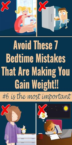 7 Bedtime Mistakes That Make You Gain Weight at Night - Real Time - Diet, Exercise, Fitness, Finance You for Healthy articles ideas Weight Gain, Weight Loss Tips, Diabetes, Abdominal Fat, Abdominal Bloating, Sleep Deprivation, Week Diet, Relaxing Music, Physical Activities