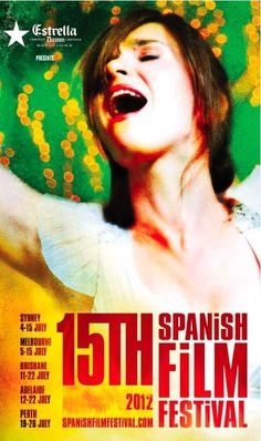 Spanish Film Festival Melbourne simply the best