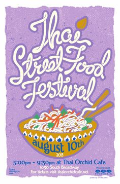 Thai Street Food Festival This was a fun poster to design.for what should be a fun, upcoming event! We only did the design. Food Graphic Design, Food Poster Design, Food Design, Festival Flyer, Festival Posters, Food Festival, Thai Street Food, Cute Poster, Food Photo