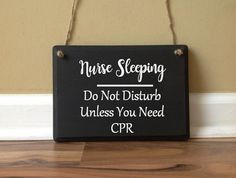 Nurse Sleeping/ Do not disturb unless you need by GAGirlDesigns
