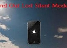 How to Find Out Lost Silent Mode Mobile Phone