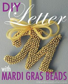 keep them on string? easier to keep together. diy monogram letter mardi gras bead craft ideas