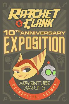 """""""Ratchet & Clank 10th Anniversary - Exposition""""  by Me. :)"""