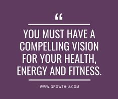 You must have a compelling vision for your health, energy and fitness, or it will easily be interrupted or derailed with life happenings, distractions, outings, gatherings, deception, holidays, travel, events, work load, etc.Your health and fitness level impacts your overall biochemistry, which is linked to your emotion and energy. When you feel yourself getting overwhelmed, seriously stop and reconnect with your vision, goals and why. You'll be glad you did.  #SuperSaturday #goals #whatsyourwhy #reconnect #dailygrowth Whats Your Why, Growth Quotes, Biochemistry, Life Purpose, Happenings, You Must, Must Haves, Health Fitness, How Are You Feeling