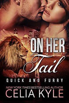 On Her Tail (BBW Paranormal Shapeshifter Werelion Romance) (Quick & Furry Book 3), http://www.amazon.com/dp/B00UQP1DBY/ref=cm_sw_r_pi_awdm_.lfcvb1N5Q7XJ
