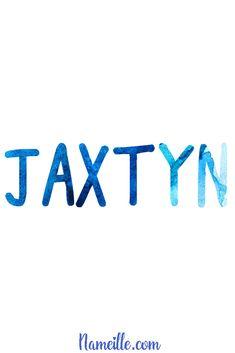 Baby Boy Names @ Nameille.com JAXTYN