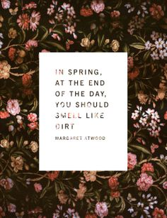 1000 images about spring has sprung on pinterest april for Garden design quote