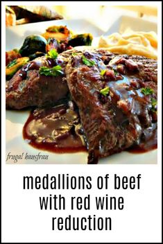 Medallions of Beef with Red Wine Reduction are a great way to use scrappier parts of Beef Tenderloin but might save a cheap steak, too. beef tenderloin Medallions of Beef with Red Wine Reduction Steak Recipes, Wine Recipes, Cooking Recipes, Steak Tips, Cooking Ideas, Food Ideas, Beef Tenderloin Steak Recipe, Pork Roast, Roast Brisket