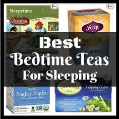 Prior to a good night's sleep, being calm and relaxed is essential. The best bedtime teas for sleeping in 2017 will help you. Find out how here.