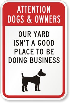 Attention Dogs And Owners Sign... LOL