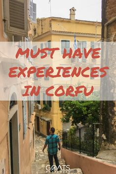 11 Things To Do in Corfu You Don't Want to Miss! - Goats On The Road