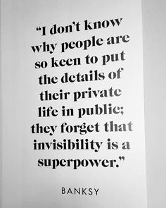 sometimes I tend to overshare-- I need to remember this quote! Invisibility as Superpower Quote by Words Quotes, Me Quotes, Motivational Quotes, Inspirational Quotes, Sayings, Great Quotes, Quotes To Live By, Bien Dit, All Meme