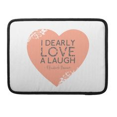 I Dearly Love A Laugh - Jane Austen Quote Sleeve For MacBooks