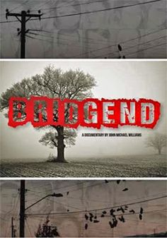 Bridgend a documentary, young people taking their lives.