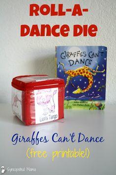 Giraffes Can't Dance Roll-a-Dance Die (free printable!)