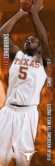 5 Damion James Second-team All-American in 2010 my classmate from elementary and middle school. Now playin for Atl Hawks. Basketball Legends, College Basketball, Colt Mccoy, Earl Campbell, Lamarcus Aldridge, Ricky Williams, Texas Man, University Of Texas, Texas Longhorns