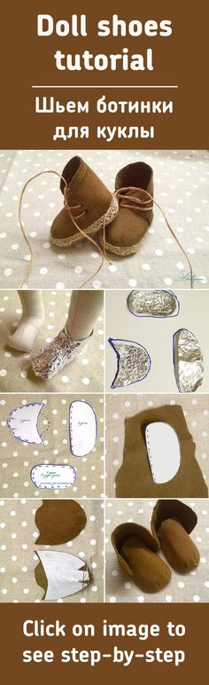 Шьем ботиночки для куклы / Doll shoes tutorial-The Russians seem to be very skilled at realistic dolls-Pamela