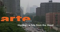 """Documentary: """"A Tale From The Hood"""" (New York Bronx vs. Queens HipHop – Full Clip)"""