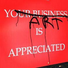 art is appreciated (sometimes).