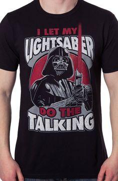 Lightsaber Do The Talking Shirt: Star Wars, Darth Vader Mens T-shirt