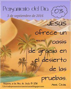 Lluvia de Pensamientos Cristianos: Jesús mi oasis en el desierto …