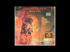 Cataclismo (Carnavalito) - Sacambaya - YouTube