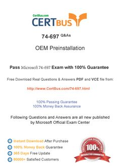 Candidate need to purchase the latest Microsoft 74-697 Dumps with latest Microsoft 74-697 Exam Questions. Here is a suggestion for you: Here you can find the latest Microsoft 74-697 New Questions in their Microsoft 74-697 PDF, Microsoft 74-697 VCE and Microsoft 74-697 braindumps. Their Microsoft 74-697 exam dumps are with the latest Microsoft 74-697 exam question. With Microsoft 74-697 pdf dumps, you will be successful. Highly recommend this Microsoft 74-697 Practice Test.