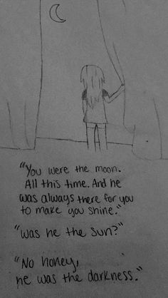 Drawn by Rachel Hagen Sad drawings Tumblr drawings Sad tumblr drawings Sun and moon quotes Sun and moon drawings