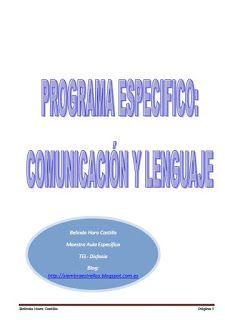 Programa de comunicación y lenguaje con pautas de trabajo. Chart, Blog, Special Education, Speech Language Therapy, Teacher, Blogging