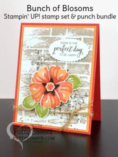 """Today I have 4 Stamping Tips for you in this Bunch of Blossoms Stampin' Up! card blog post! As the greeting on this card says, """"Today is the perfect day to be happy""""... and the day I stamped this ca"""
