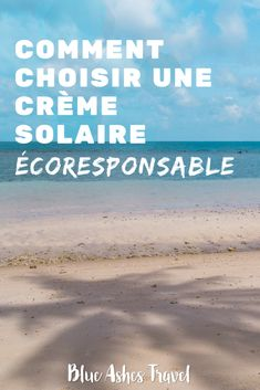 Pin Crème solaire écoresponsable Blue Ash, Blog Voyage, Pin, France, Beach, Green Lifestyle, Travel, Zero Waste, Animal