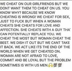 Do men ever think like this ? Men Who Cheat Quotes, Cheating Men Quotes, Life Quotes To Live By, Real Talk Quotes, True Quotes, Why Men Lie, Difficult Relationship Quotes, Why Men Cheat, I Love You Words