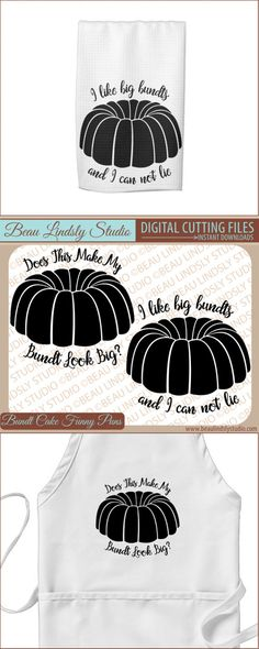 "Bundt Cake Pun SVG: I Like Big Bundts And I Can Not Lie AND Does This Make My Bundt Look Big?, SVG File For Silhouette Pattern and Cricut Projects. Includes: SVG Format File, DXF File, PNG Image File. Design has two funny puns with the Bundt Cake SVG, but there are so many fun puns that could also be used, such as ""OMG Look At Her Bundt"" or ""I Make Nothing Bundt Cakes"" and so many more! By: www.beaulindslystudio.com"