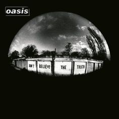 Oasis Don't Believe the Truth Album Cover