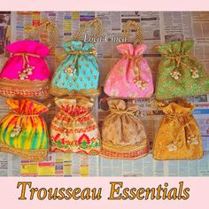 Trousseau essentials - POTLIS must have in your wardrobe ! Goa Wedding, Indian Wedding Favors, Wedding Week, Big Fat Indian Wedding, Indian Bridal, Wedding Events, Wedding Gifts, Weddings, Festival Decorations