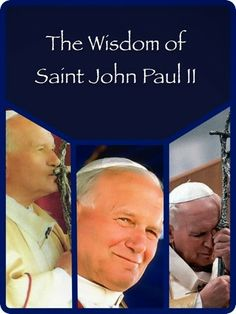 My Life's a Treasure: Favorites Saint John Paul II quotes