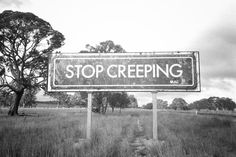 Stop creeping, by Jacob Wallwork. See more: http://www.dazeddigital.com/photography/article/25581/1/photographs-from-places-you-d-rather-be