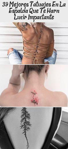 39 Mejores Tatuajes en la Espalda que te harán lucir Impactante #minimaltattoomodels Minimal Tattoo, Tattoo Models, Minimalism, Tattoos, Back Tattoos, Best Tattoos, First Tattoo, Body Parts, Get Well Soon