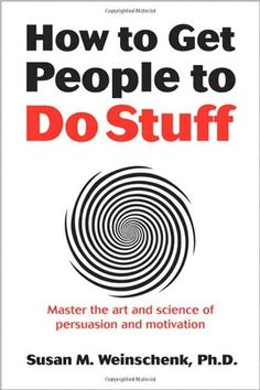 How to Get People to Do Stuff: Master the art and science of persuasion and motivation by Susan Weinschenk http://www.amazon.com/dp/0321884507/ref=cm_sw_r_pi_dp_hi9Zvb0WWXHXV