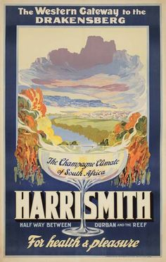 Harrismith, half way between Durban and the Reef - The Champagne climate of South Africa - 1930's -