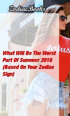 What Will Be The Worst Part Of Summer 2018 (Based On Your Zodiac Sign) Zodiac Compatibility, Astrology Zodiac, Astrology Signs, Aquarius Zodiac, Astrology Chart, Astrological Sign, Zodiac Symbols, Sagittarius Facts, Zodiac Sign Facts