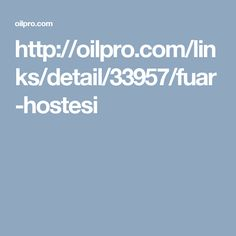 http://oilpro.com/links/detail/33957/fuar-hostesi