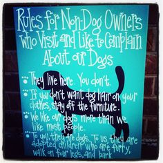 Rules for NonDog Owners 16 by 20 Canvas by SweetSerendipityAlly